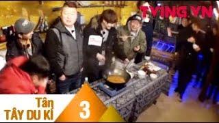 (Vietsub) TÂN TÂY DU KÝ 3 | Bị nhóm quay phim ăn hết mì, các thầy trò sẽ làm gì?