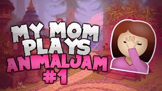 MY MOM PLAYS ANIMAL JAM!!