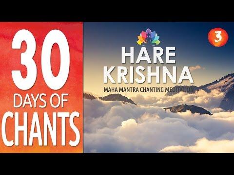 Day 3 - HARE KRISHNA - Maha Mantra