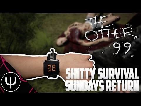 The Other 99 — Shitty Survival Sundays Return!