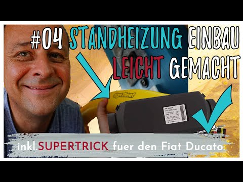 Standheizung Einbau einfach gemacht + ein SUPERTRICK für den Fiat Ducato DIY Campervan