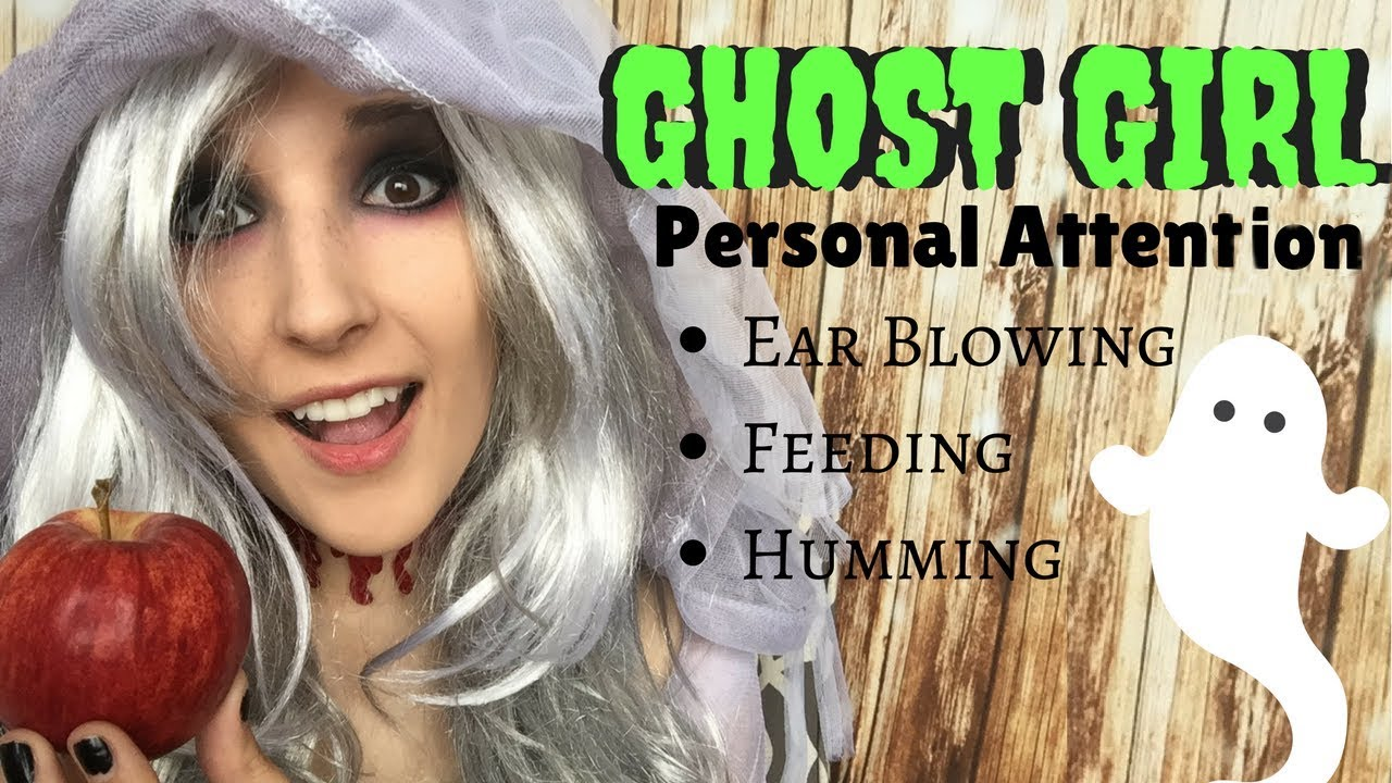 Asmr Ghost Girl Miss Spooky Helps You Recover Attention Ear Blowing Feeding Humming Youtube