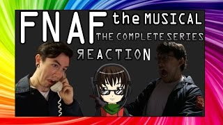 FNAF: The Musical THE COMPLETE SERIES Reaction