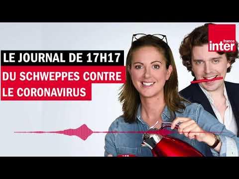Du Schweppes contre le coronavirus - Le Journal de presque 17h17