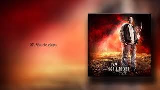 07. Rhedji - Vie de clebs (DΔ RH3DJ1 CΩDE - 2012)