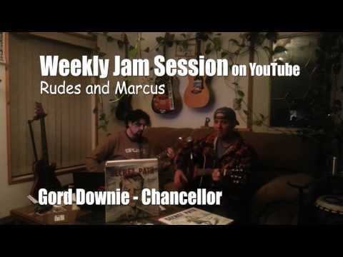 GORDON DOWNIE - Chancellor - COKE MACHINE GLOW with Rudes and Marcus WEEKLY JAM SESSION
