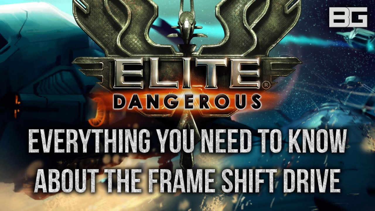 Everything you need to know about the Frame Shift Drive ...