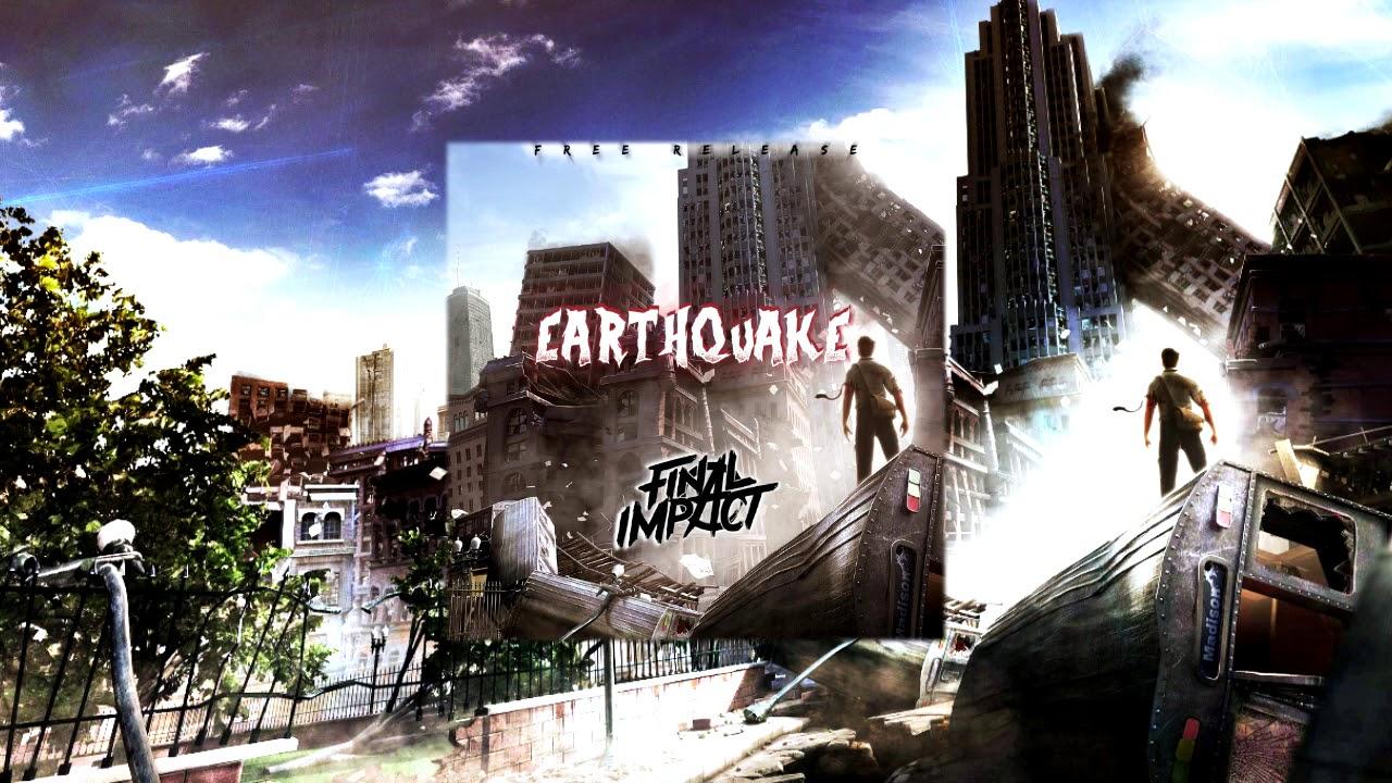 Final Impact - Eathquake