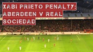 Xabi Prieto penalty - Aberdeen v Real Sociedad