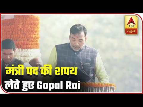 Gopal Rai Takes Oath As Minister In Kejriwal Cabinet | ABP News
