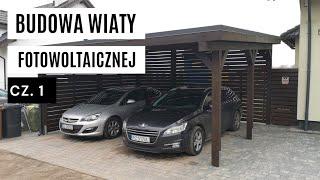 Budowa wiaty fotowoltaicznej, CARPORT na 2 samochody, falownik Sofar Solar, panele Bifacial cz. 1