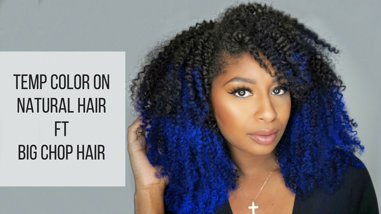 How To Use Temporary Hair Color On Natural Hair Ft Big Chop Hair Youtube