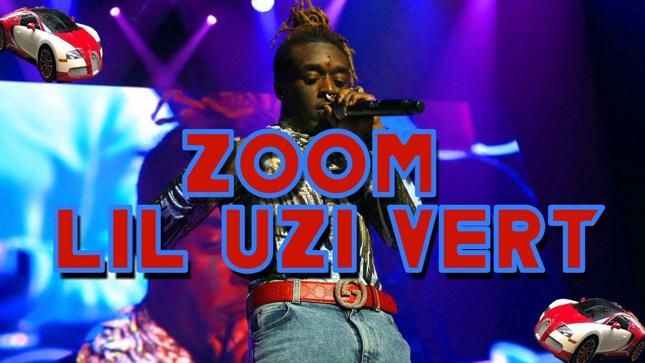 zoom lyrics lil uzi vert. Black Bedroom Furniture Sets. Home Design Ideas