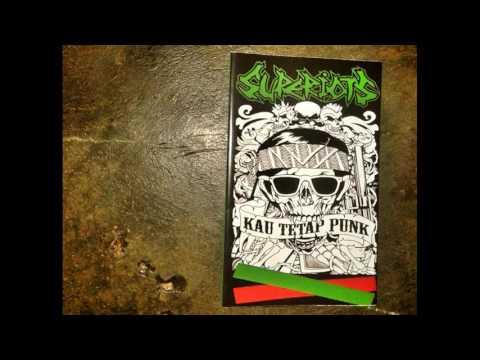 SUPERIOTS - Album KAU TETAP PUNK (2013) FULL ALBUM
