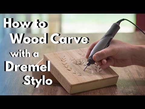 How To Wood Carve/Power Carve With The Dremel Stylo