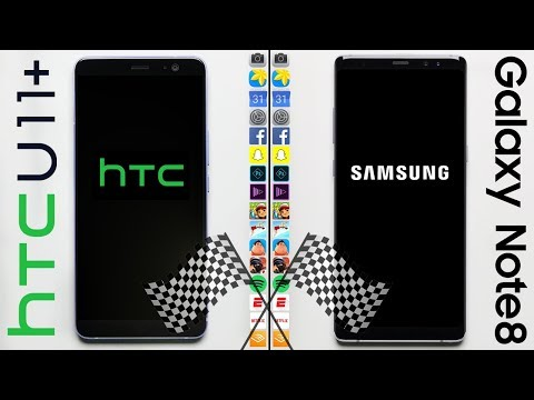 HTC U11+ vs. Galaxy Note 8 Speed Test