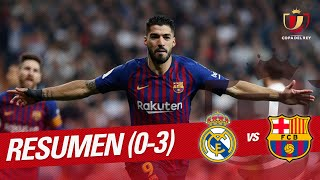 Resumen de Real Madrid vs FC Barcelona (0-3)