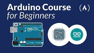 Arduino Course for Beginners - Open-Source Electronics Platform