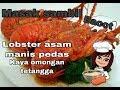 Cara Memasak Lobster Simple Dan Enak Anak Kosan Juga Bisa  Mp3 - Mp4 Download