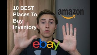 10 BEST Places To Buy Inventory To Sell On Amazon Or Ebay