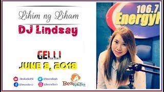 NARAMDAMAN KO NA PUMATONG NA SYA SA AKIN [GELLI] Lihim Ng Liham with DJ Lindsay June 8, 2018