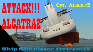 Ship simulator extremes gameplay part 2 - ATTACK ALCATRAZ!!! [CRUISE SHIP & CARGO SHIP]