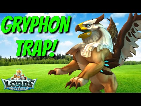 Gryphon Trap! - Lords Mobile