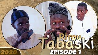 RIROU TABASKI 2020 Episode 1