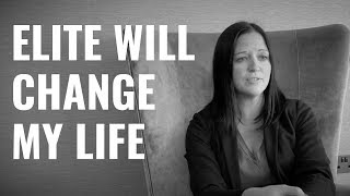 "Sarah ""Elite will change my life"""