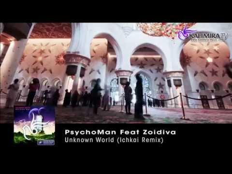 PsychoMan Feat Zoidiva - Unknown World (Ichikai Remix) [Preview]
