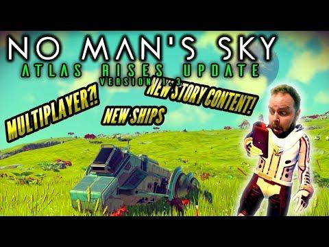 🚀ATLAS RISES UPDATE!!🌠No Man's Sky Version 1.3⭐ MULTIPLAYER?!?!