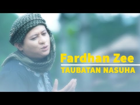 Taubatan Nasuha - Fardhan Zee | Official Music Video
