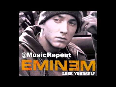 "Eminem ""Lose Yourself""  (10 hour repeat)"
