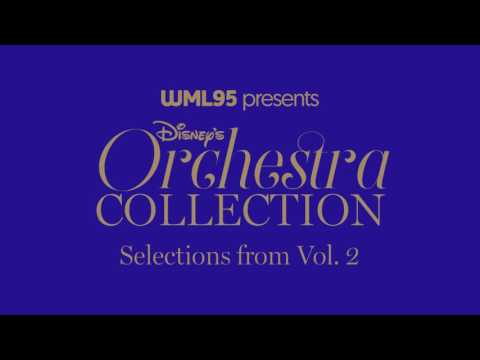 Selections from Disney's Orchestra Collection, Vol. 2