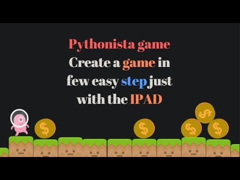 Create a game in Pythonista on the Ipad in 40 minutes