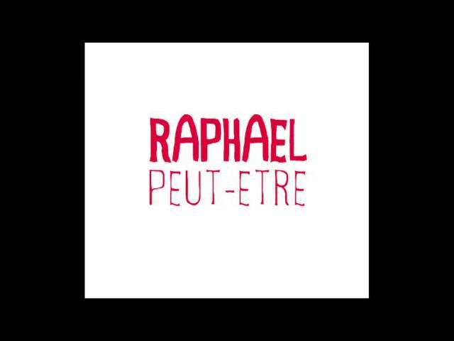 Raphael - Peut-être