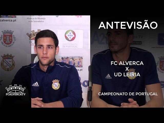 Antevisão ao FC Alverca vs UD Leiria