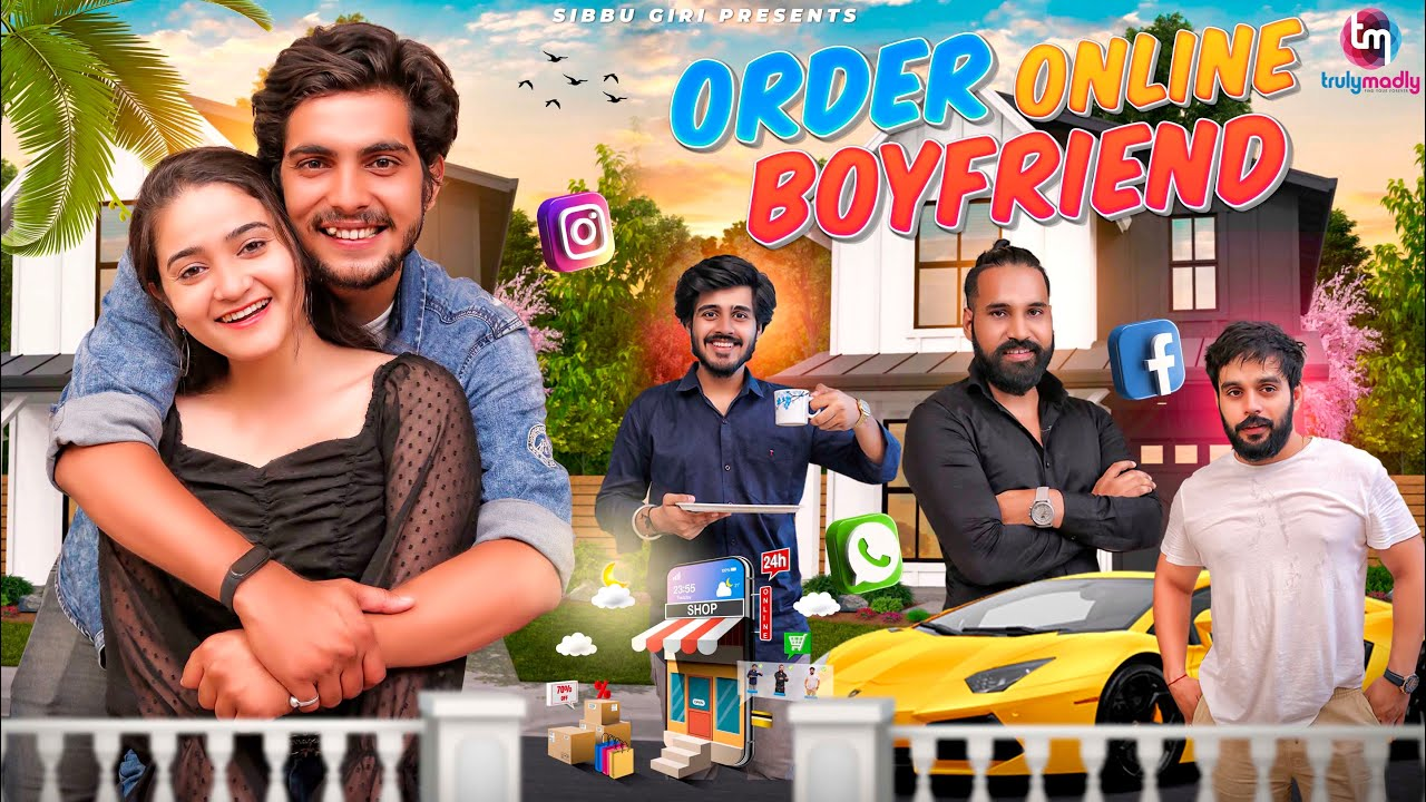 ORDER ONLINE BOYFRIEND || Sibbu Giri || Aashish Bhardwaj