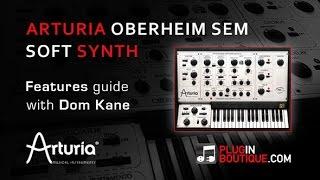 Arturia Oberheim SEM V Synth VST - Overview With Dom Kane