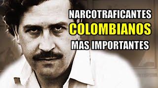 Narcotraficantes Colombianos mas importantes.