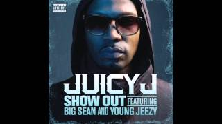 [HQ] Juicy J - Show Out Ft. Big Sean & Young Jeezy (200Hz Bass Boosted)