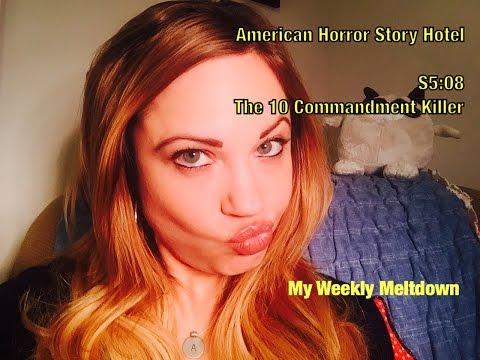 MWM: AMERICAN HORROR STORY HOTEL S5:08 THE 10 COMMANDMENT KILLER