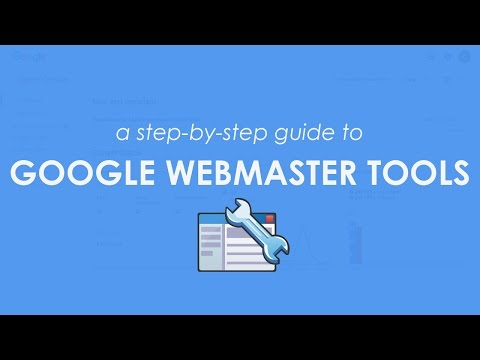 Google Search Console Tutorial: Step-By-Step Guide to Using Google Search Console (Webmaster Tools)