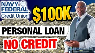 Navy Federal Personal Loan   How To Get A $50k Navy Federal Unsecured Personal Loans With Bad Credit