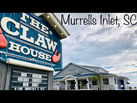 The Claw House Restaurant - (As Seen On TV) - Murrells Inlet, SC