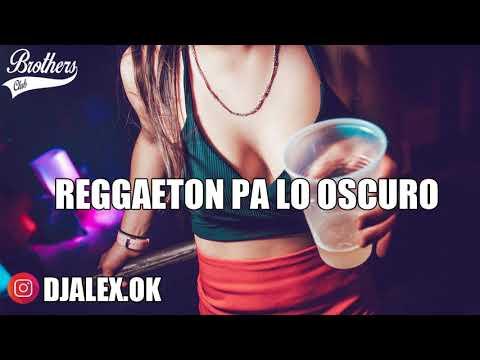 REGGAETON EN LO OSCURO - WISIN Y YANDEL ✘ DJ ALEX [FIESTERO REMIX]