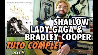 Baixar SHALLOW (A STAR IS BORN) - LADY GAGA & BRADLEY COOPER // LONG COURS DE GUITARE DÉTAILLÉ !
