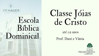 Classe Jóias de Cristo - 25/07/2021