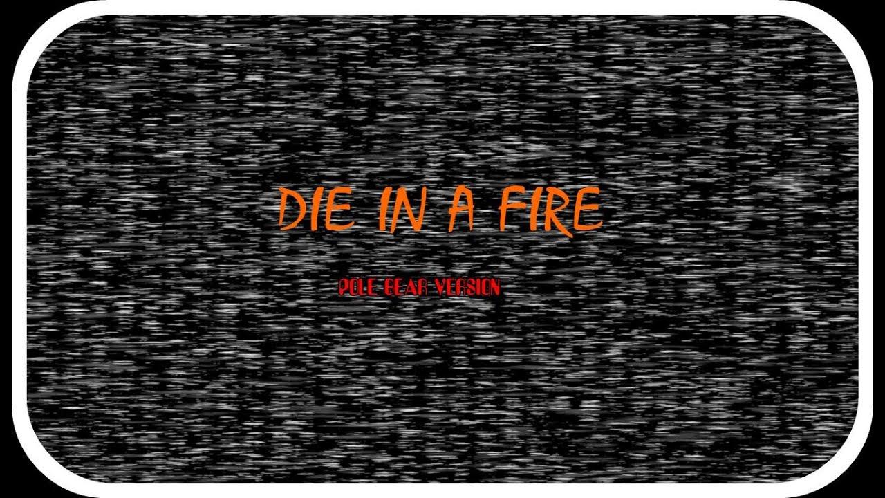 Fnaf die in a fire pole bear version youtube