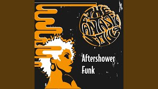 Aftershower Funk (Kenny Dope Extended Mix)